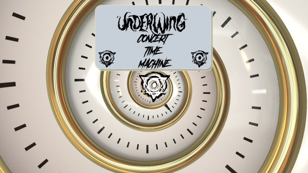 Underwing Concert Time Machine